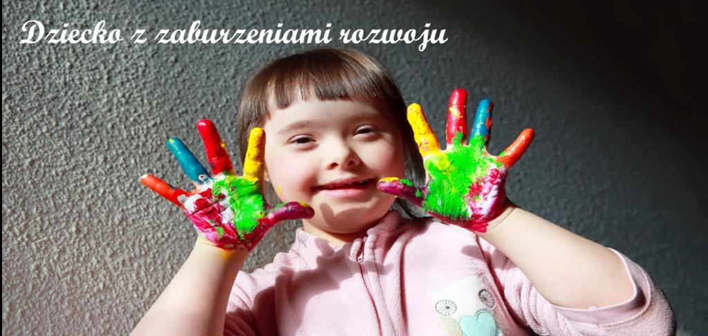 Dziecko z zaburzeniami rozwoju